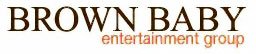 Brown Baby Entertainment Group