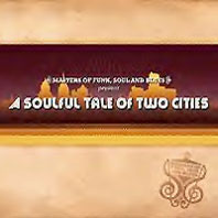 Soulful Take Of Two Cities