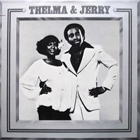 Thelma and Jerry