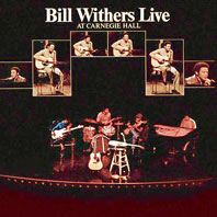 Bill Withers Live