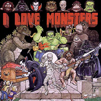 I Love Monsters